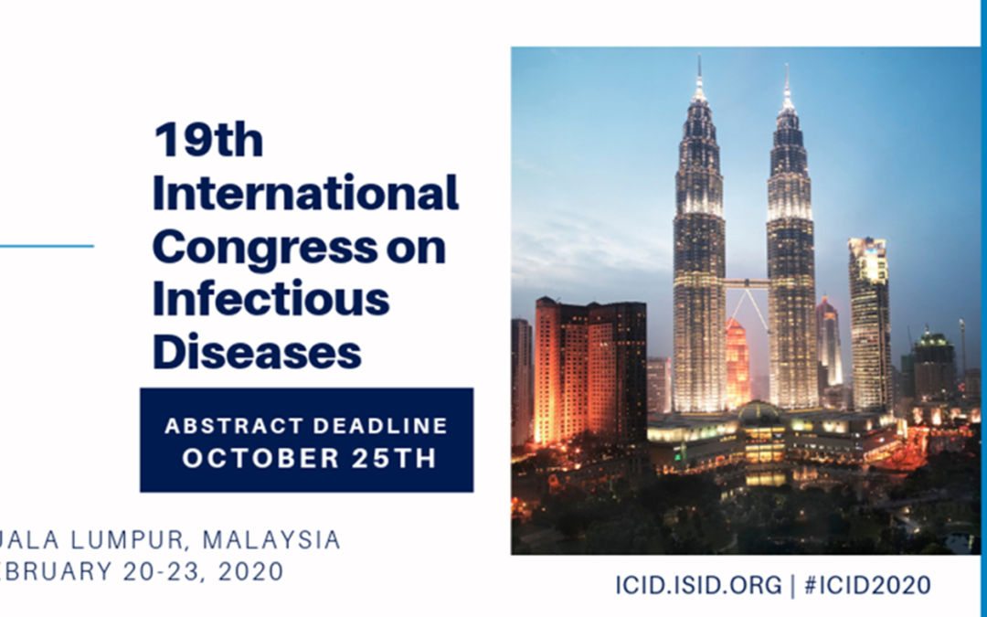 19th International Congress on Infectious Diseases (ICID) in Kuala Lumpur on February 20-23, 2020