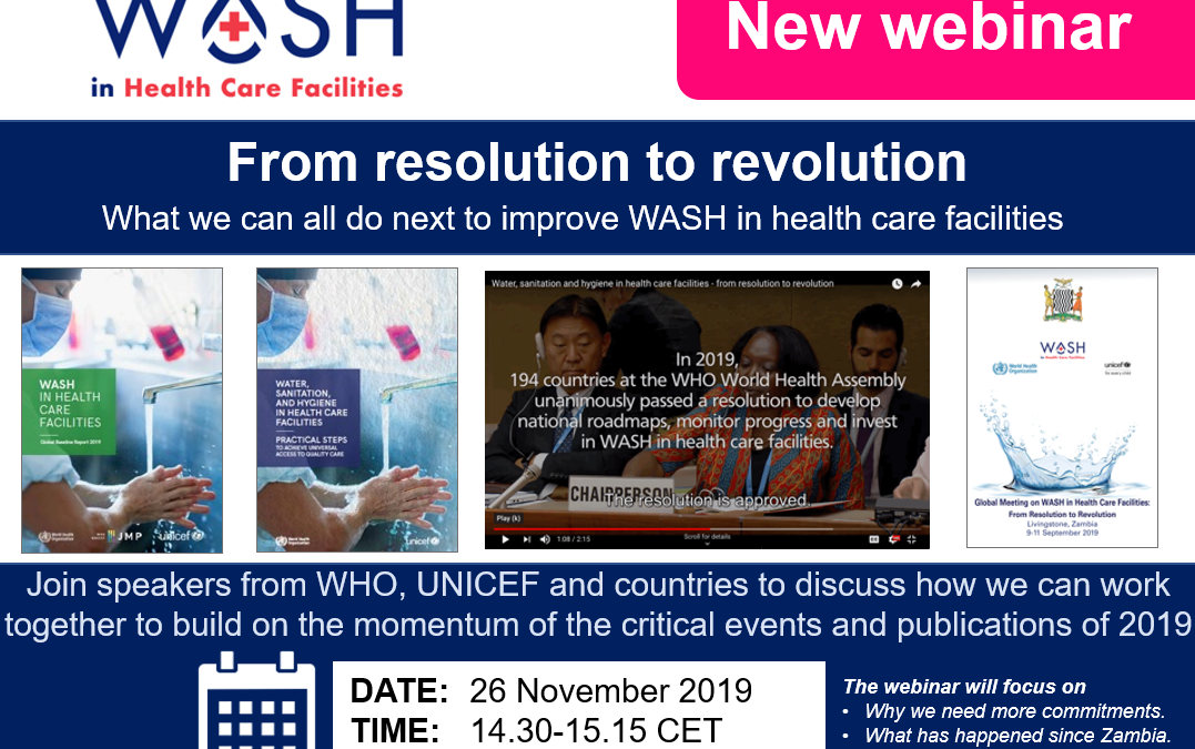 From resolution to revolution – WASH in HCFs webinar